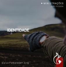 Imagem da ministração - Identidade