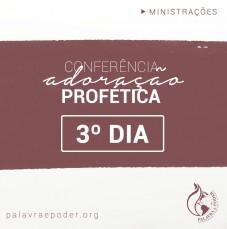 Imagem da ministração - Conferência adoração profética - 3º Dia