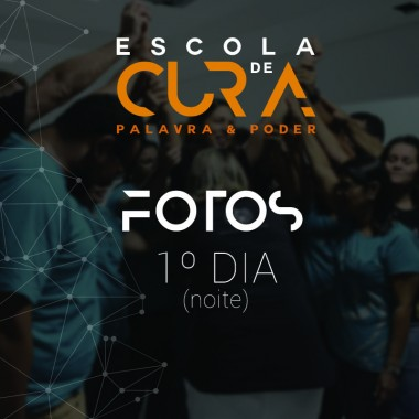 Album - Escola de Cura - 1º Dia (noite)