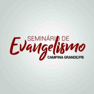 Notícia - Seminário de Evangelismo - Campina Grande/PB