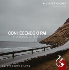Imagem da ministração - Conhecendo o Pai