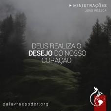 Imagem da ministração - Deus realiza o desejo do nosso coração