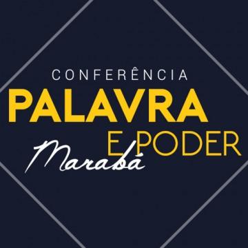 Notícia - Conferência Palavra e Poder - Marabá
