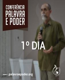Album - Conferência Palavra e Poder - 1º Dia