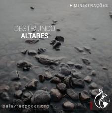 Imagem da ministração - Destruindo Altares