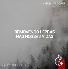 Imagem da ministração - Removendo Lepras nas nossas vidas