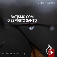 Imagem da ministração - Batismo com o Espírito Santo