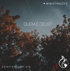 Imagem da ministração - Quem é Deus?