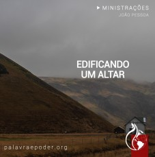 Imagem da ministração - Edificando um Altar