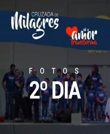 Album - Cruzada de Milagres - 2º Dia
