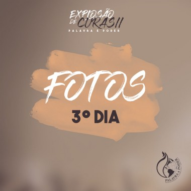 Album - Explosão de Curas II - 3º Dia