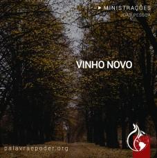 Imagem da ministração - Vinho Novo
