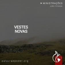 Imagem da ministração - Vestes Novas