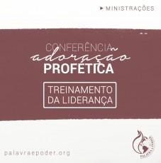 Imagem da ministração - Conferência adoração profética - Treinamento da Liderança