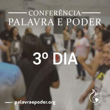 Album - Conferência Palavra e Poder - 3º Dia