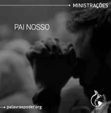Imagem da ministração - Pai Nosso