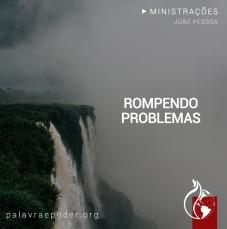 Imagem da ministração - Rompendo problemas