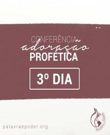 Album - Conferência Adoração Profética - 3º Dia