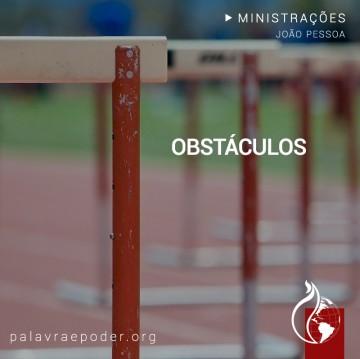 Imagem da ministração - Obstáculos