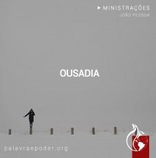 Imagem da ministração - Ousadia