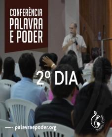 Album - Conferência Palavra e Poder - 2º Dia