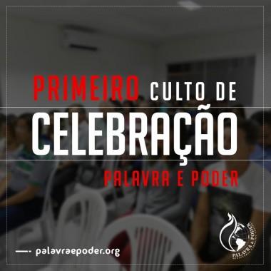 Album - Primeiro Culto de Celebração