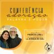 Imagem da notícia - Conferência de Adoração