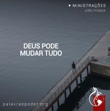 Imagem da ministração - Deus Pode mudar tudo