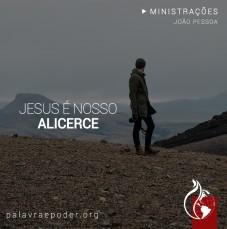Imagem da ministração - Jesus é nosso alicerce
