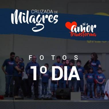 Album - Cruzada de Milagres - 1º Dia