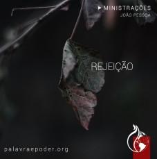 Imagem da ministração - Rejeição