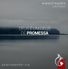 Imagem da ministração - Deus é um Deus de promessa