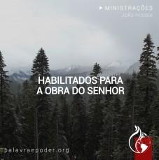 Imagem da ministração - Habilitados para a Obra do Senhor
