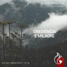 Imagem da ministração - Obediência e Milagre