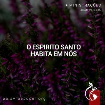 Imagem da ministração - O Espirito Santo habita em nós